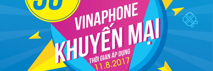 VinaPhone khuyến mãi ngày vàng 11/8 tặng 50% thẻ nạp